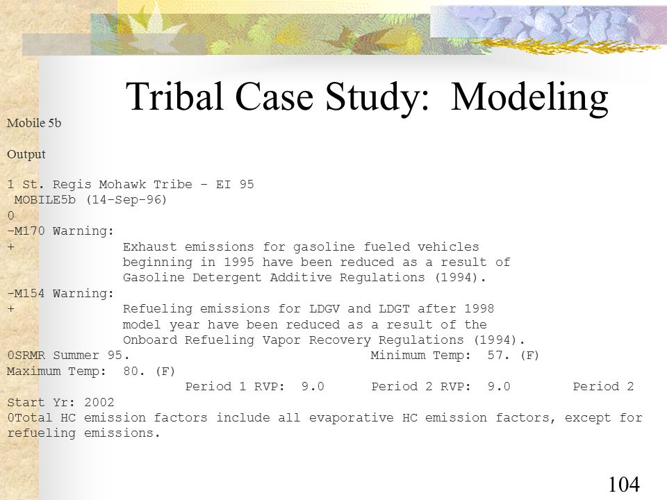 104 Tribal Case Study: Modeling Mobile 5b Output 1 St.