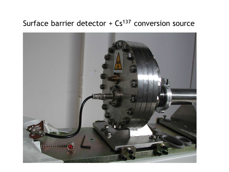 Surface barrier detector + Cs 137 conversion source