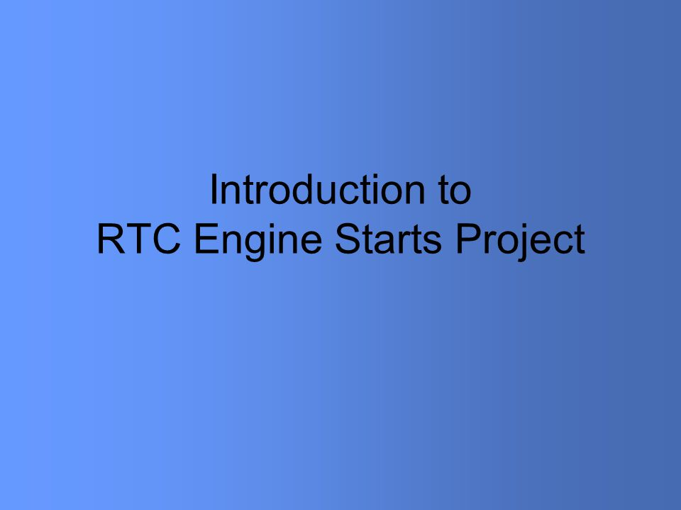 Introduction to RTC Engine Starts Project