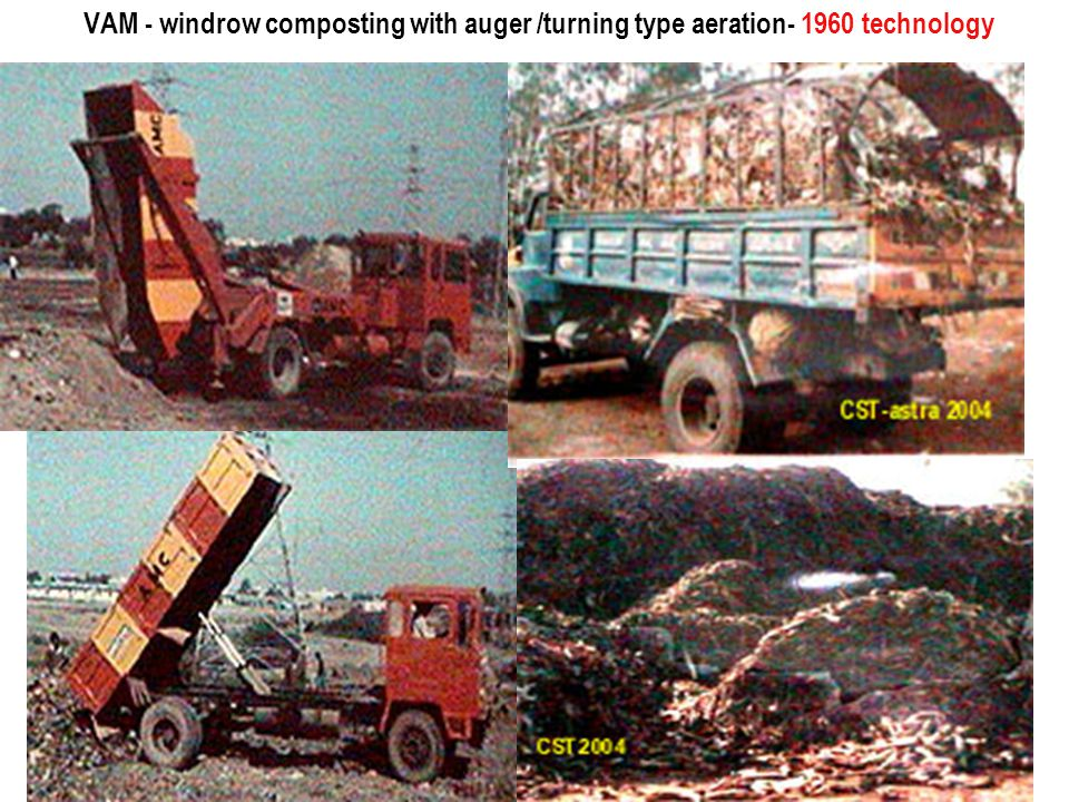 C-footprint from Wastes - 07Aug09 18 VAM - windrow composting with auger /turning type aeration- 1960 technology