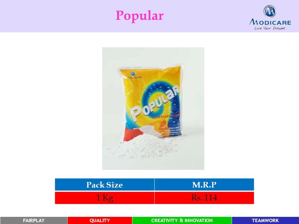 FAIRPLAYQUALITYCREATIVITY & INNOVATIONTEAMWORK Pack SizeM.R.P 1 KgRs. 114 Popular