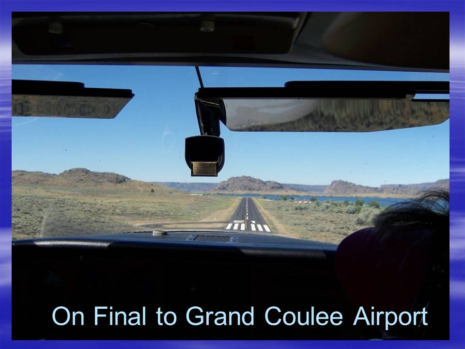 On Final to Grand Coulee Airport