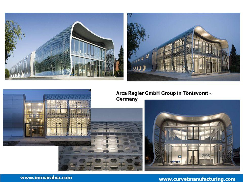 Arca Regler GmbH Group in Tönisvorst - Germany www.curvetmanufacturing.com www.inoxarabia.com