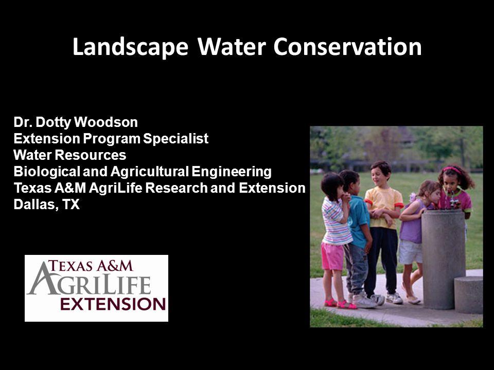 Landscape Water Conservation Dr.