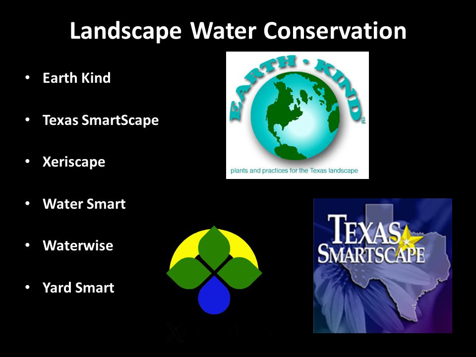 Landscape Water Conservation Earth Kind Texas SmartScape Xeriscape Water Smart Waterwise Yard Smart