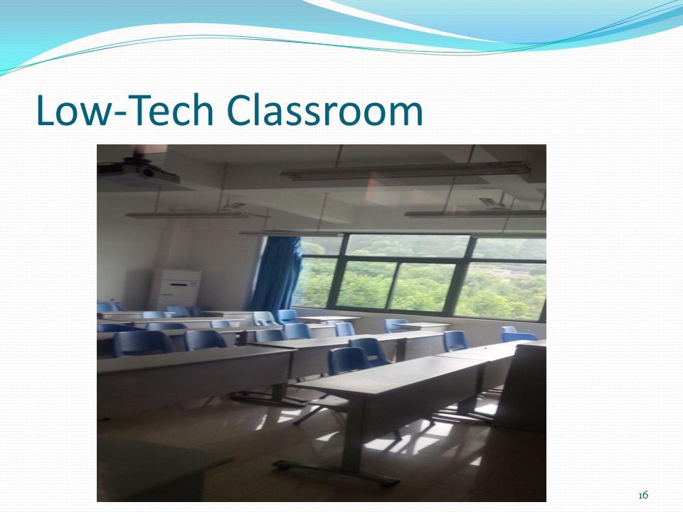 Low-Tech Classroom 16