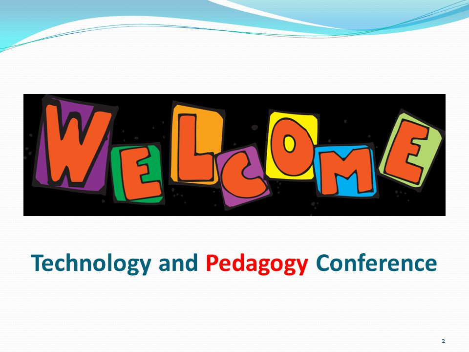 Technology and Pedagogy Conference 2