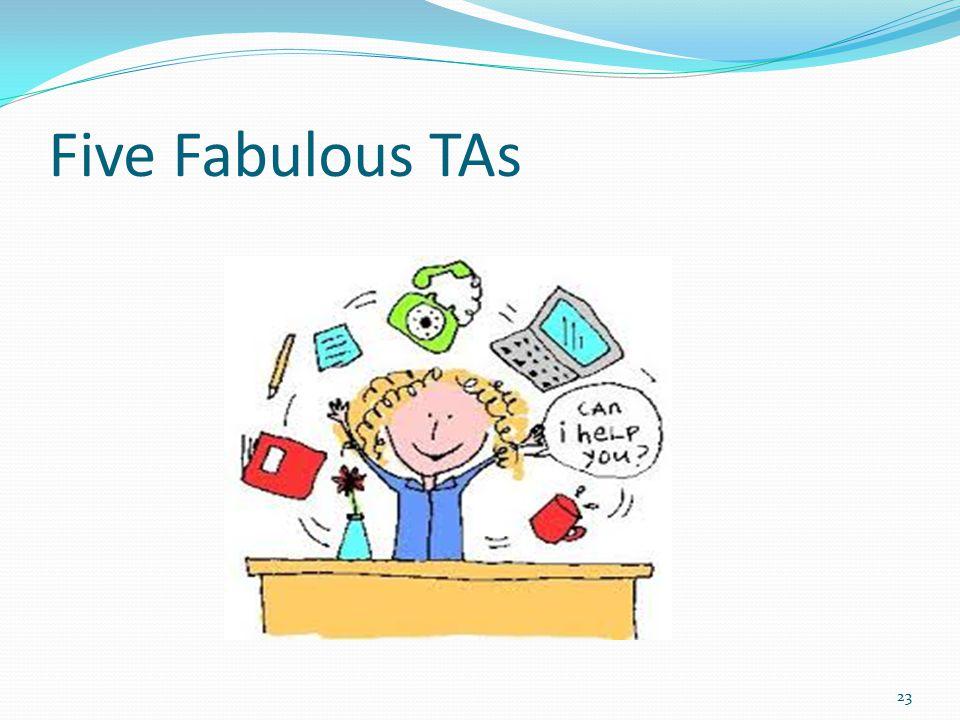 Five Fabulous TAs 23