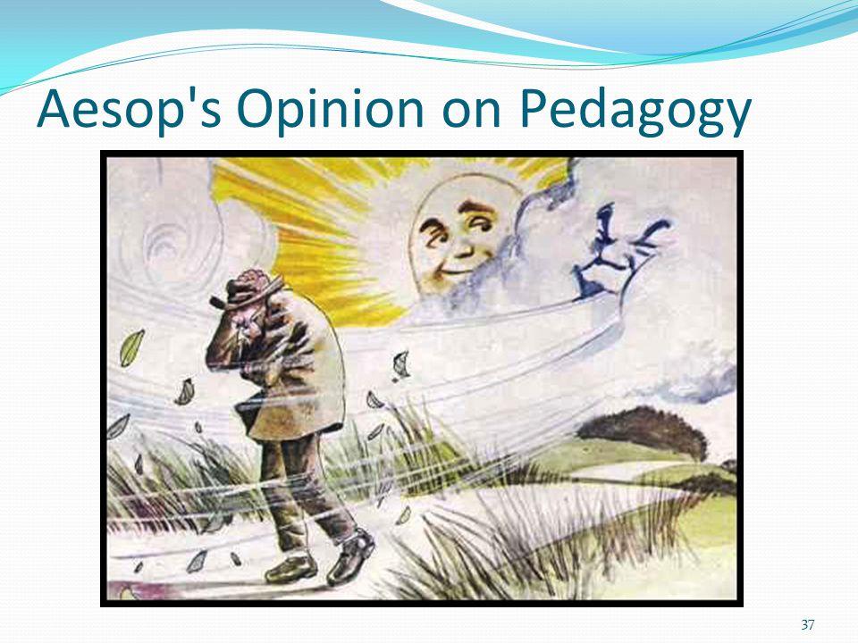 Aesop s Opinion on Pedagogy 37
