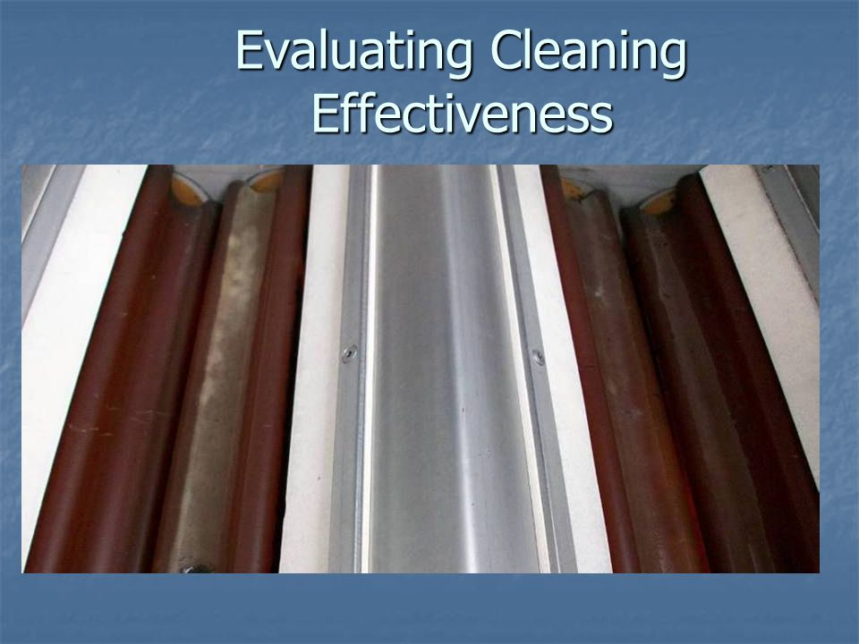Evaluating Cleaning Effectiveness
