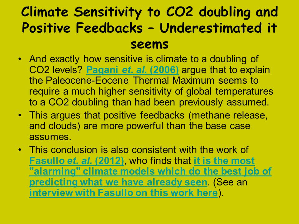 Climate Sensitivity to CO2 doubling and Positive Feedbacks – Underestimated it seems And exactly how sensitive is climate to a doubling of CO2 levels?