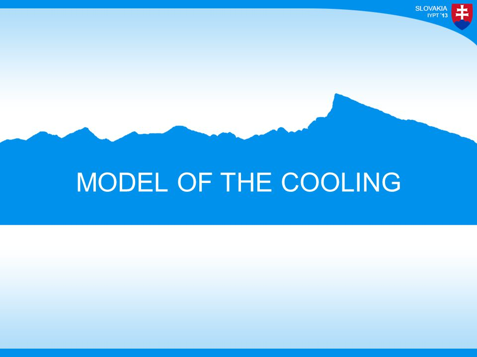 13 MODEL OF THE COOLING