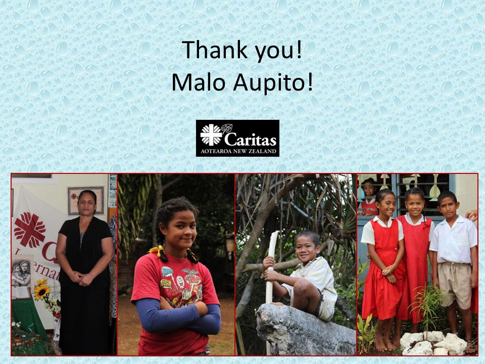 Thank you! Malo Aupito!