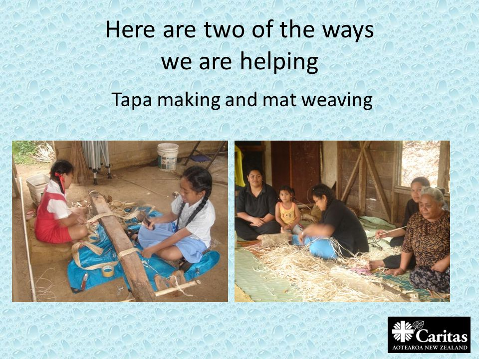 Here are two of the ways we are helping Tapa making and mat weaving