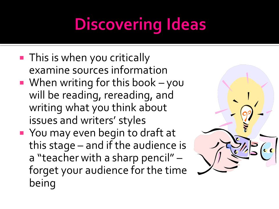  This is part of the discovery process  This is a way for you to record thoughts for yourself – which is very important  In a journal – you only worry about your thoughts because it is for you – there is no audience to be concerned with  Journal writing can limber up your writing muscles