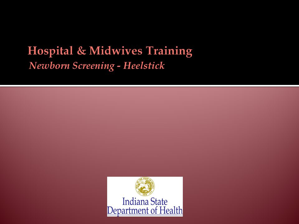 Newborn Screening - Heelstick