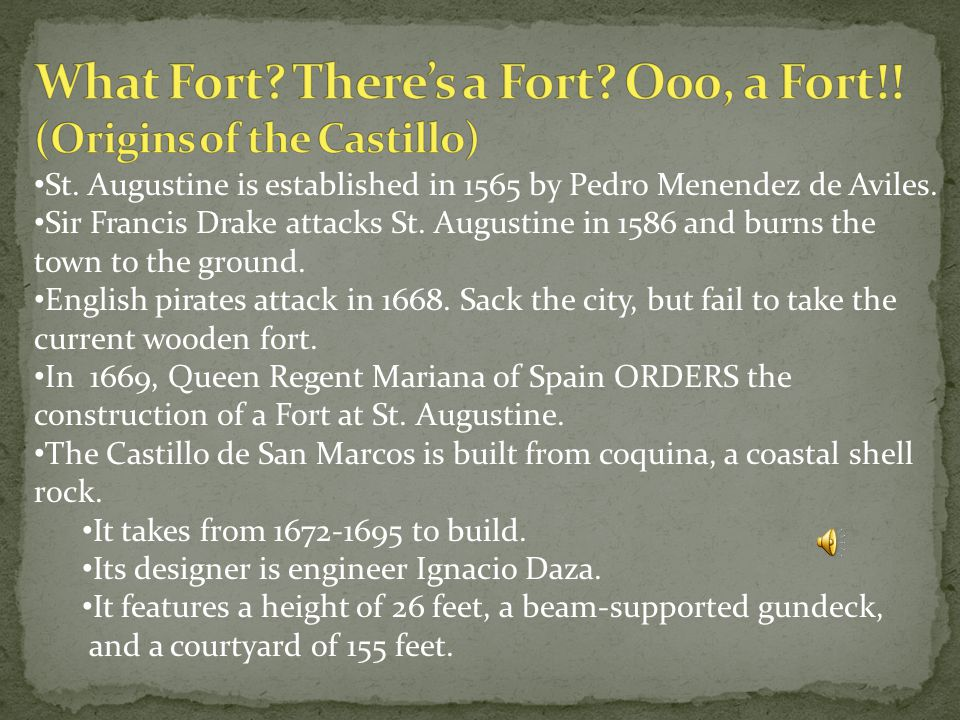 St.Augustine is established in 1565 by Pedro Menendez de Aviles.