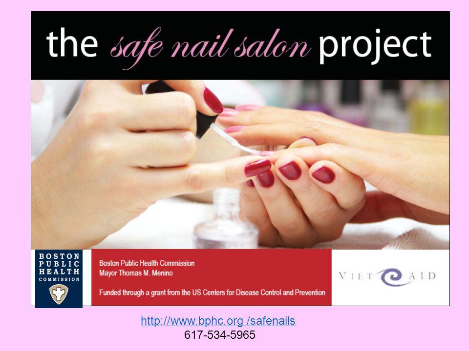 http://www.bphc.org /safenails 617-534-5965