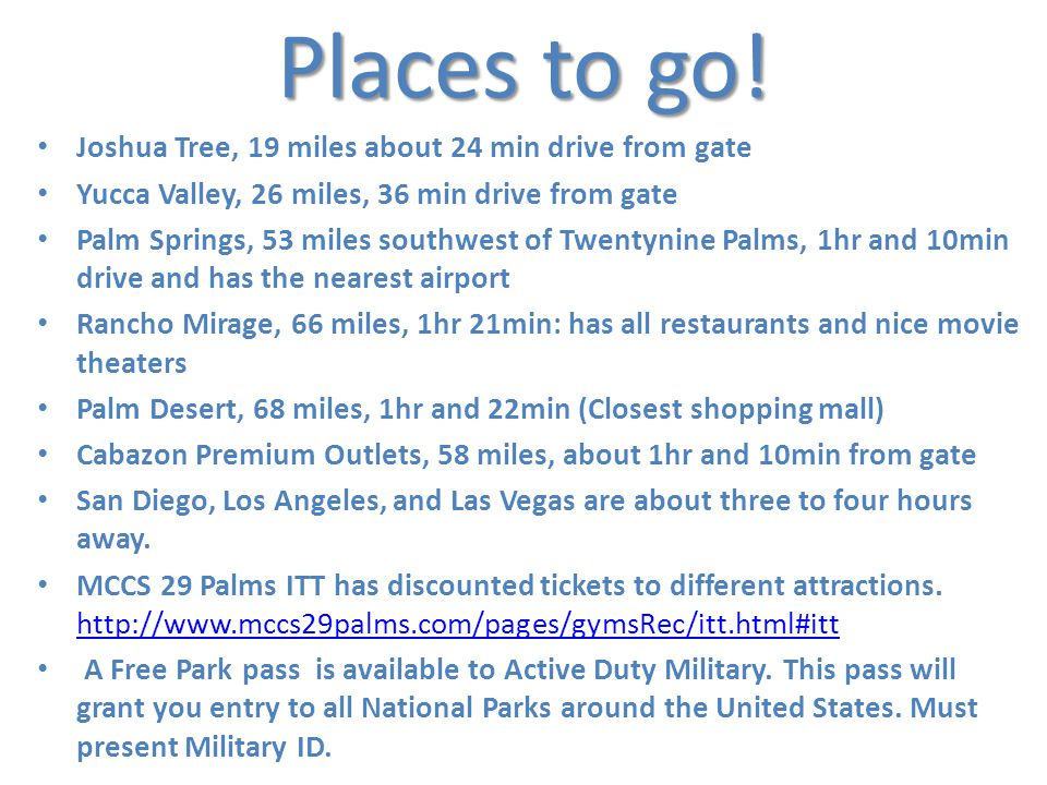 Places to go.