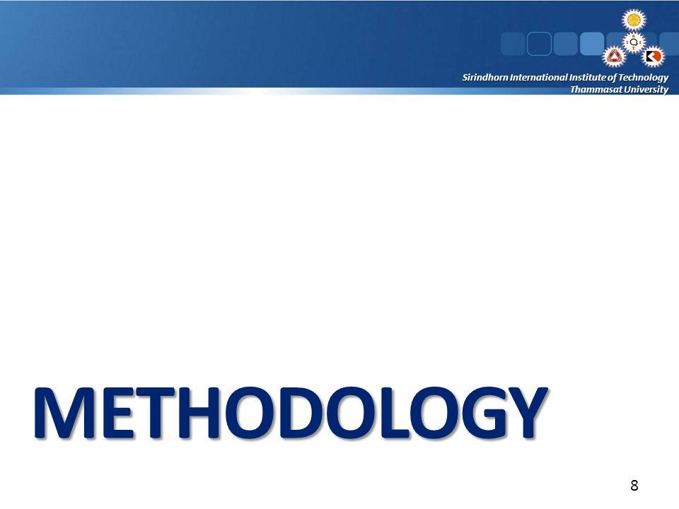 Sirindhorn International Institute of Technology Thammasat University METHODOLOGY 8