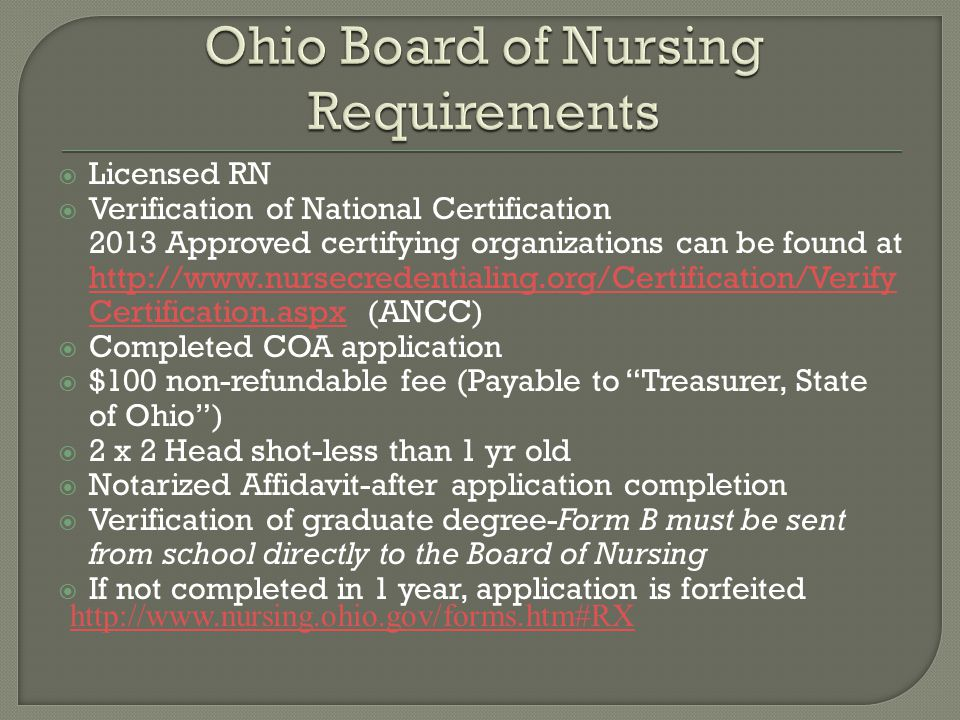  Licensed RN  Verification of National Certification 2013 Approved certifying organizations can be found at http://www.nursecredentialing.org/Certif