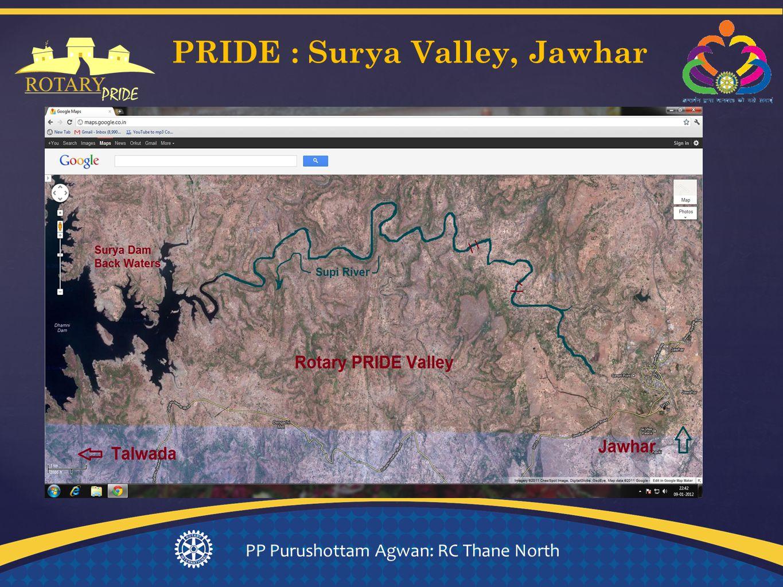 { PRIDE : Surya Valley, Jawhar PP Purushottam Agwan: RC Thane North