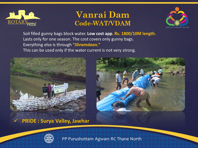 Vanrai Dam Code-WAT/VDAM PP Purushottam Agwan: RC Thane North Soil filled gunny bags block water.