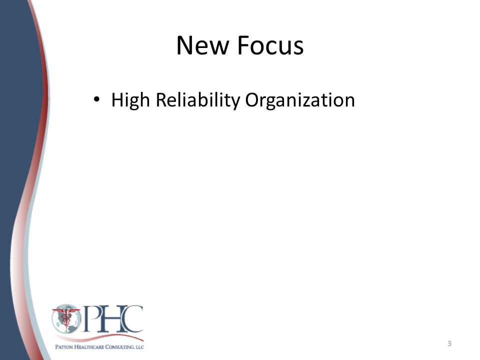 New Focus High Reliability Organization 3