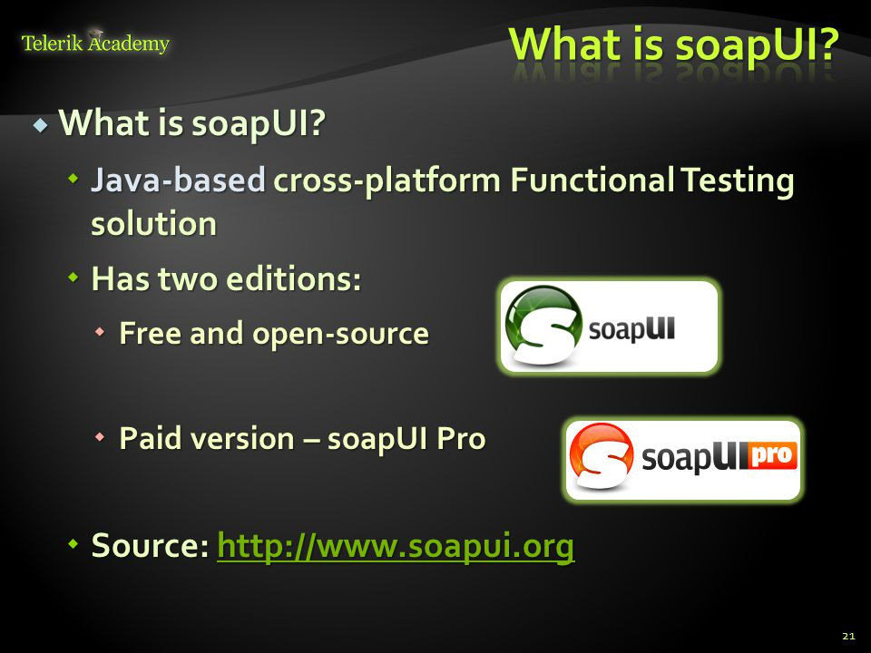  What is soapUI.