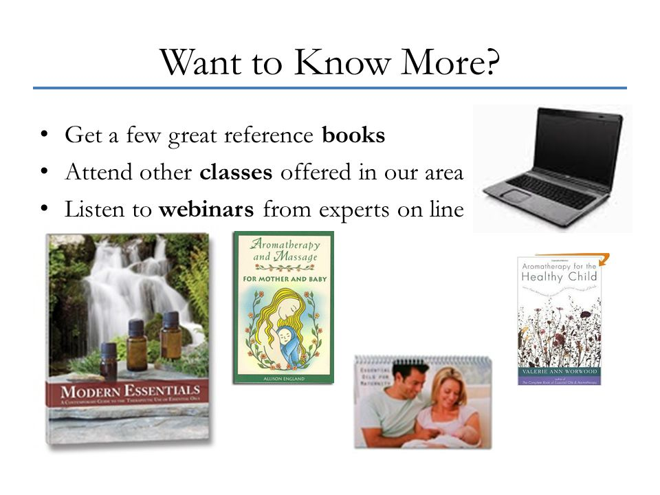 Want to Know More? Get a few great reference books Attend other classes offered in our area Listen to webinars from experts on line