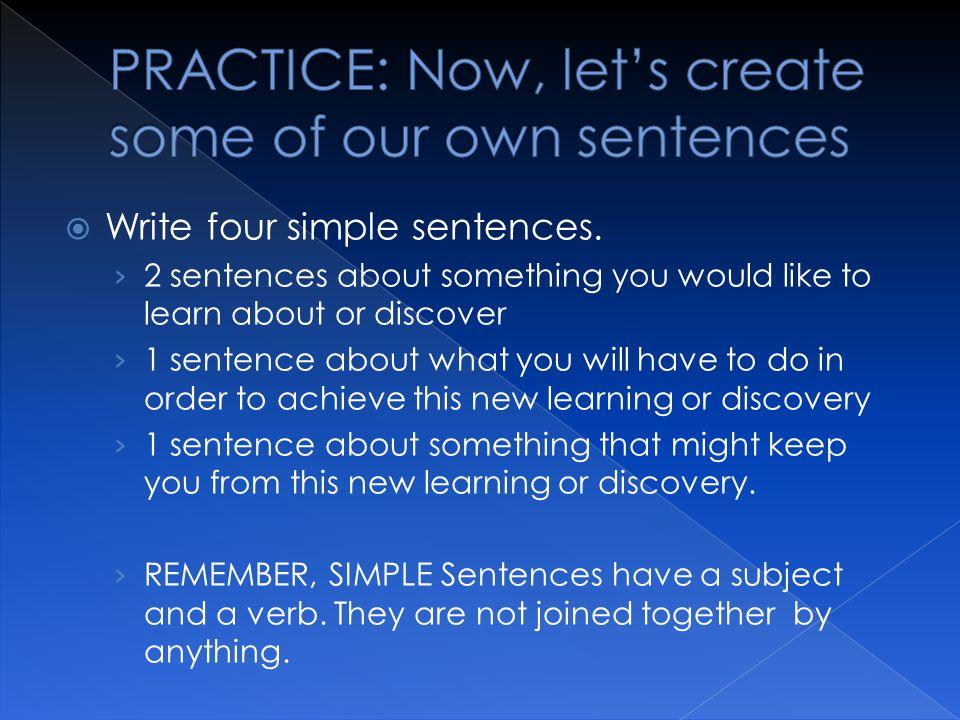  Write four simple sentences.