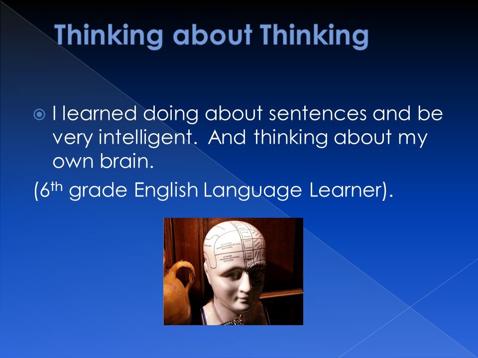  I learned doing about sentences and be very intelligent.
