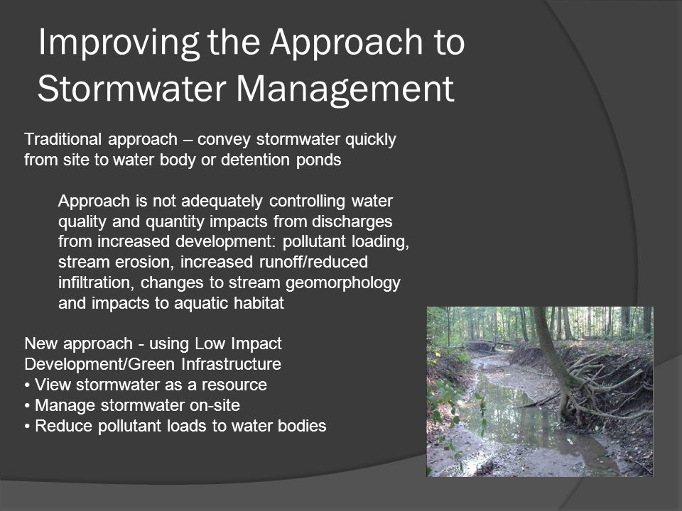 Low Impact Development  A comprehensive land planning design approach for maintaining & enhancing the pre-development hydrologic regime.