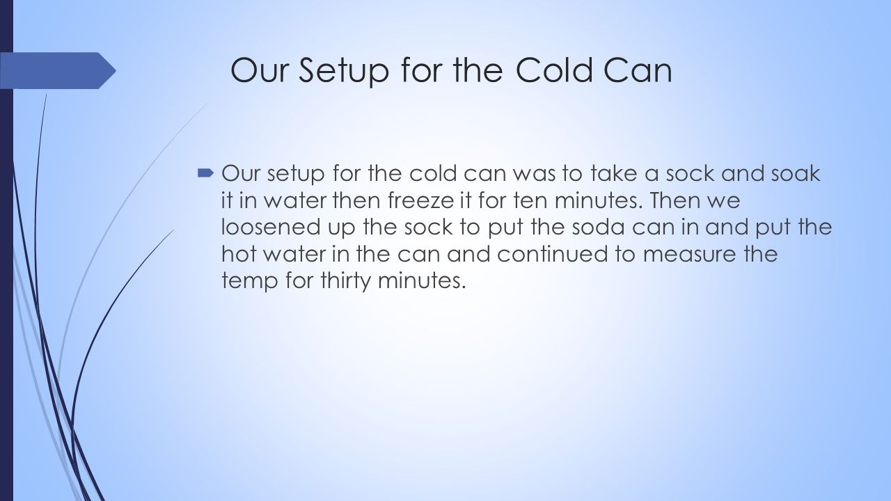 Cold Can Energy Transfer Hot Water 2 nd Sock with Cold Water Sock with Cold Water Air Conduction