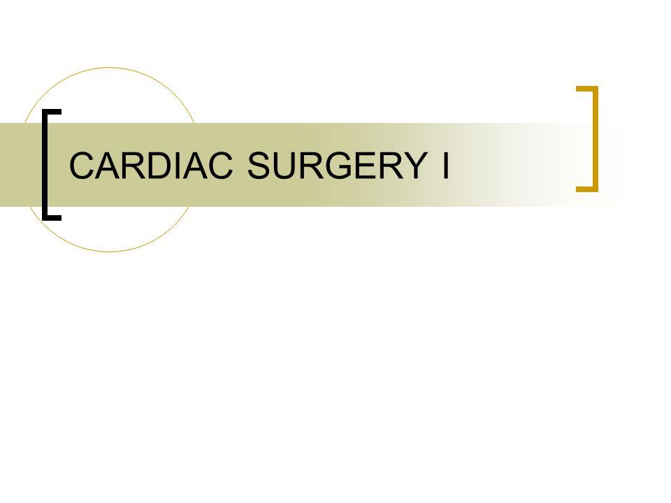 CARDIAC SURGERY I