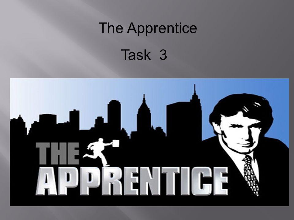 The Apprentice Task 3