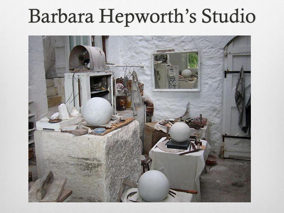 Barbara Hepworth's StudioBarbara Hepworth's Studio