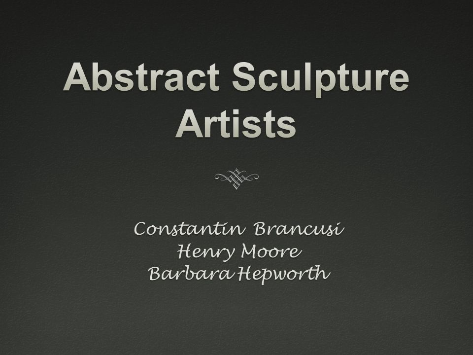 Constantin Brâncu ş iConstantin Brâncu ş i  Romanian  1876 – 1957  Internationally renowned sculptor whose work blends simplicity and sophistication  led the way for numerous modernist sculptors