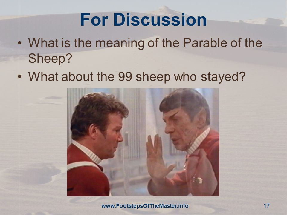 For Discussion What is the meaning of the Parable of the Sheep.