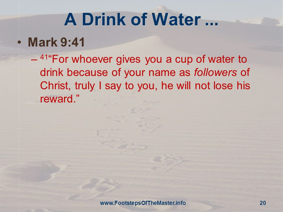 A Drink of Water...