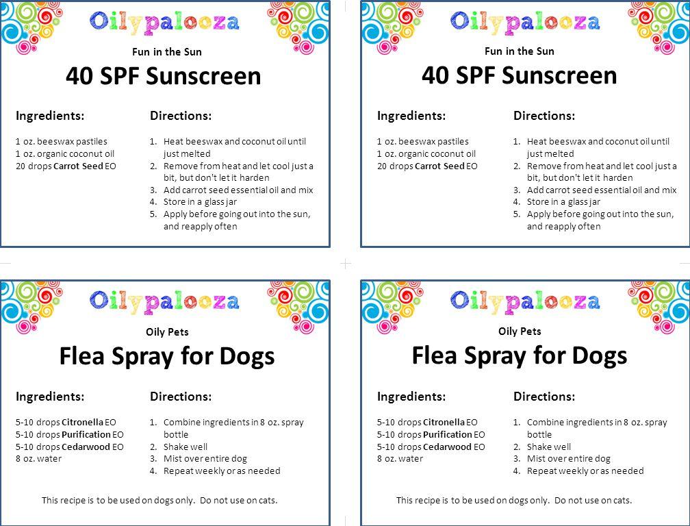 40 SPF Sunscreen Fun in the Sun Flea Spray for Dogs Oily Pets 40 SPF Sunscreen Fun in the Sun Flea Spray for Dogs Oily Pets Ingredients: 1 oz.
