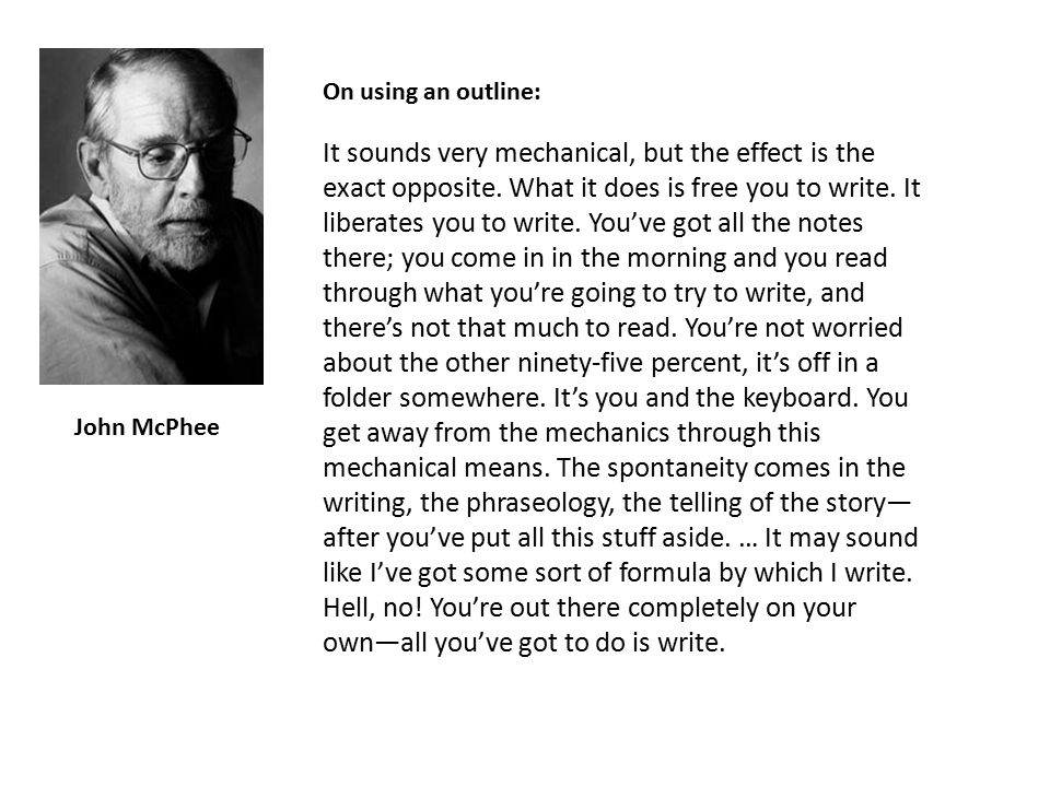 John McPhee It sounds very mechanical, but the effect is the exact opposite.