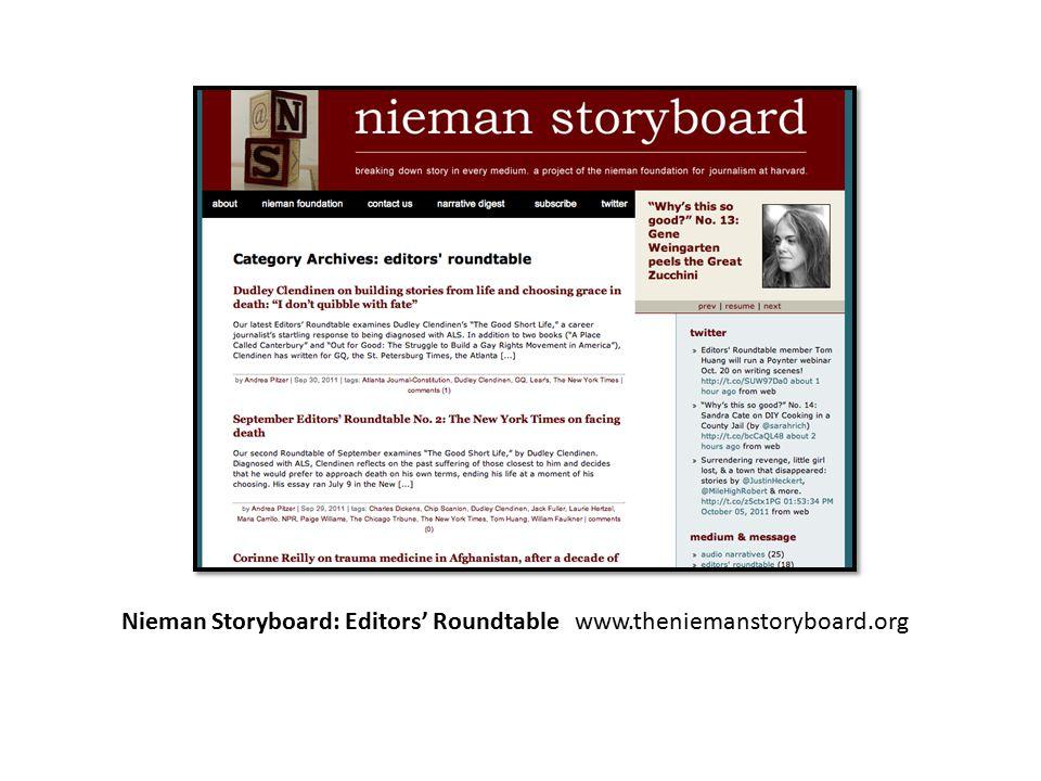 Nieman Storyboard: Editors' Roundtable www.theniemanstoryboard.org