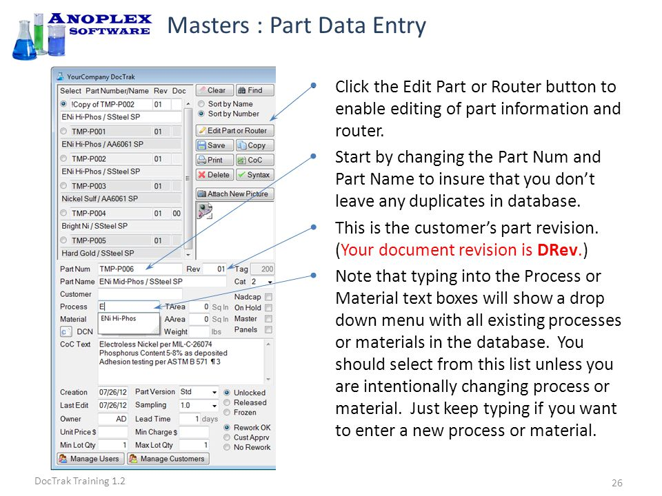 DocTrak Training 1.2 Masters : Part Data Entry Edit the CoC Text to match the new process if required Check the Nadcap check box if this is a Nadcap Master The Nadcap check box allows you to easily find Nadcap Masters and parts.