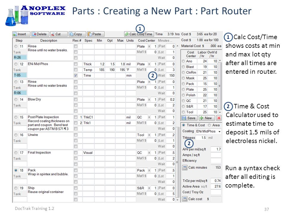 DocTrak Training 1.2 Parts : Syntax Checks Must have Incoming QC step to trigger JobTrak's serial number entry.