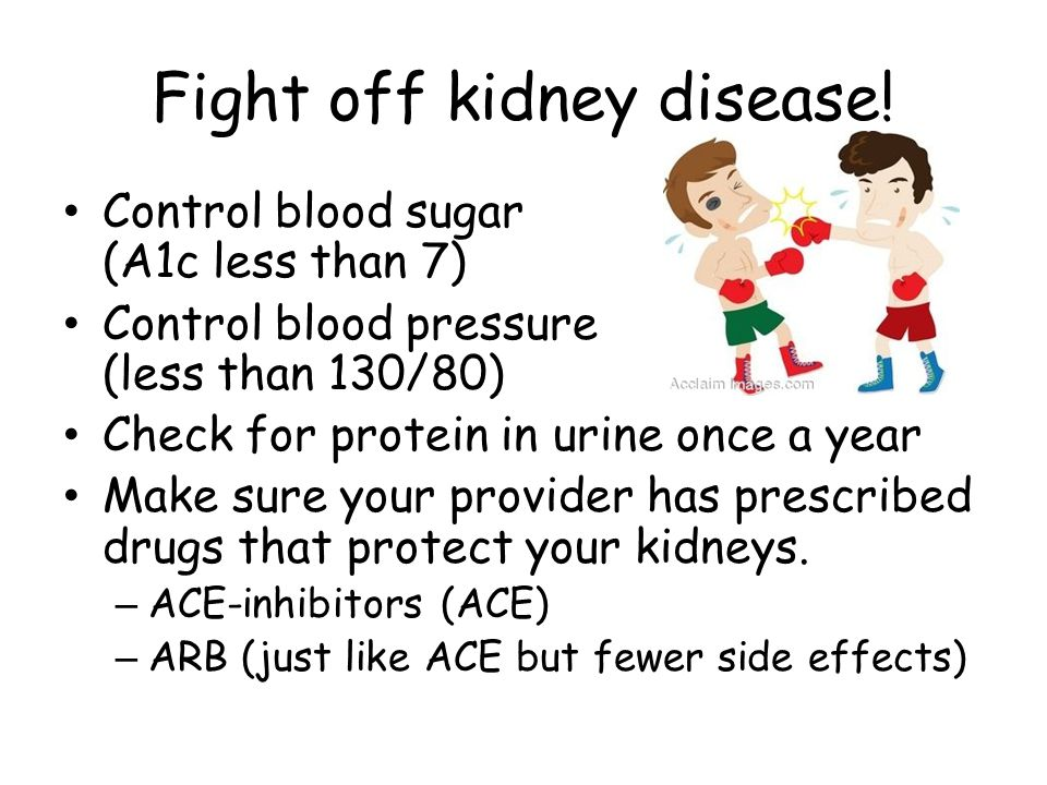 Fight off kidney disease.