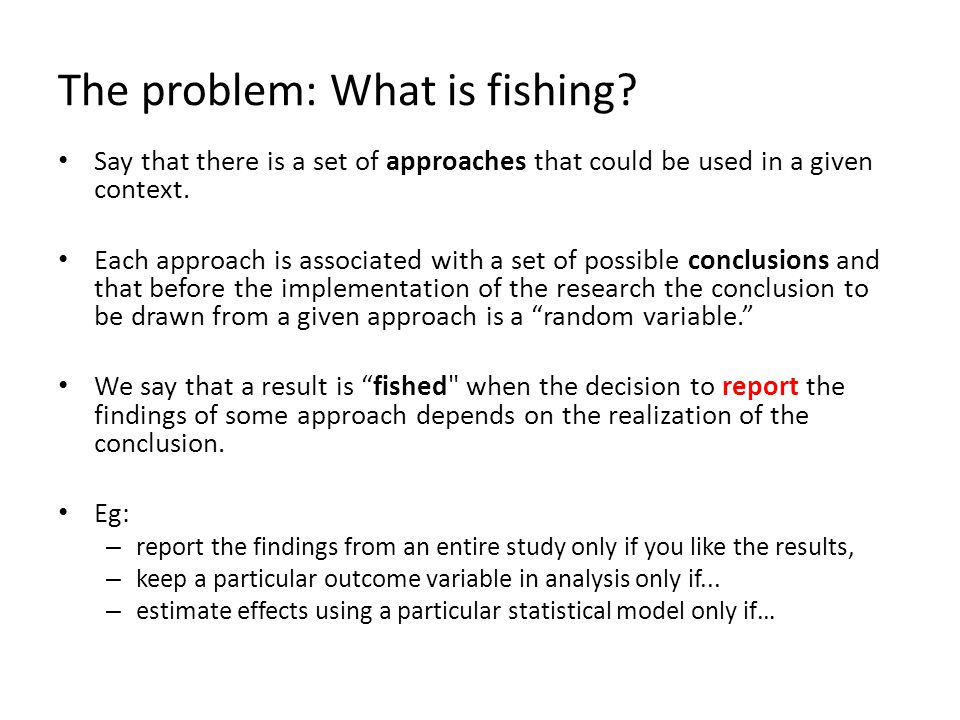 The problem: What is fishing.