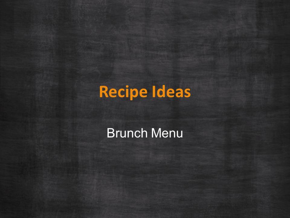 Recipe Ideas Brunch Menu