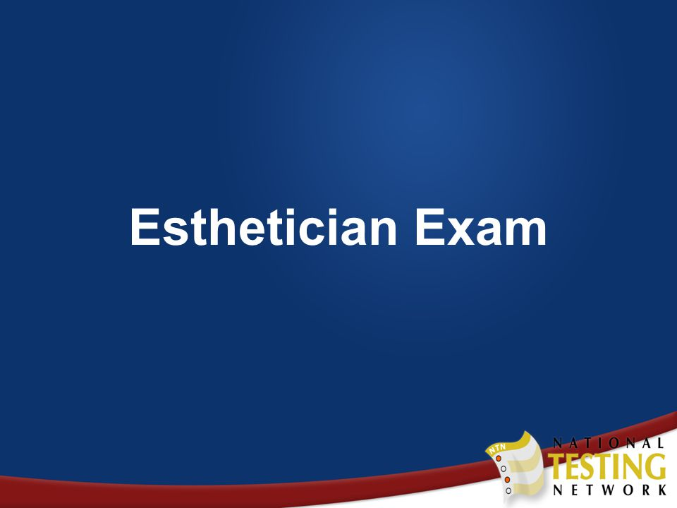 Esthetician Exam