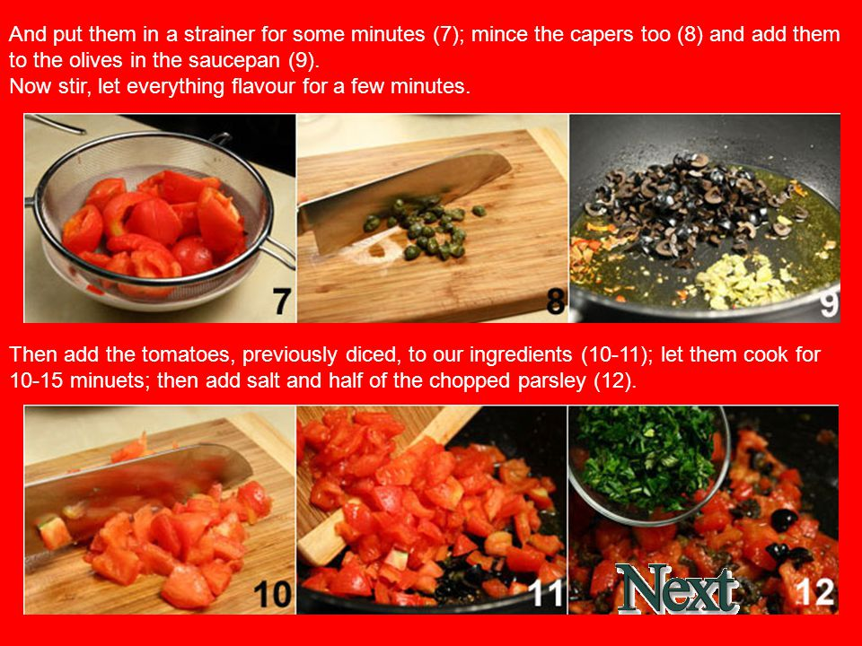 Wash the carrots, peel and grate them (1); put the grated carrots in a strainer and, using a spoon, press them gently (2).